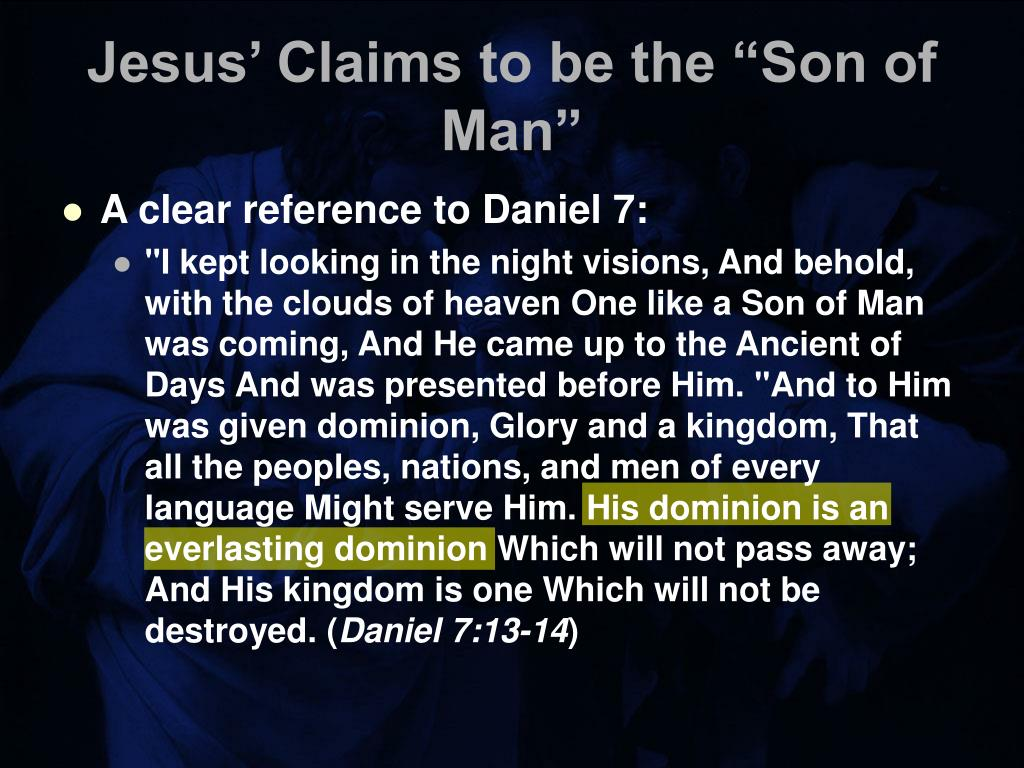 """Jesus' Claims to be the """"Son of Man"""""""