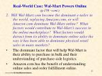 real world case wal mart powers online p 150 cont
