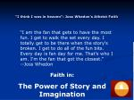 i think i was in heaven joss whedon s atheist faith59