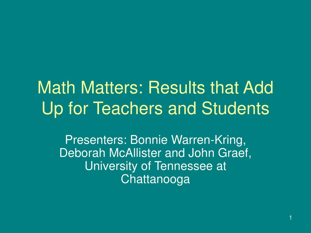 math matters results that add up for teachers and students l.