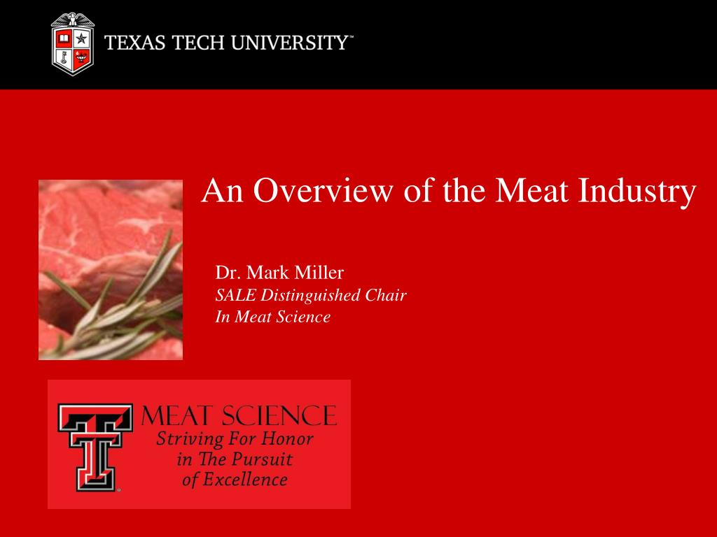 an overview of the meat industry l.
