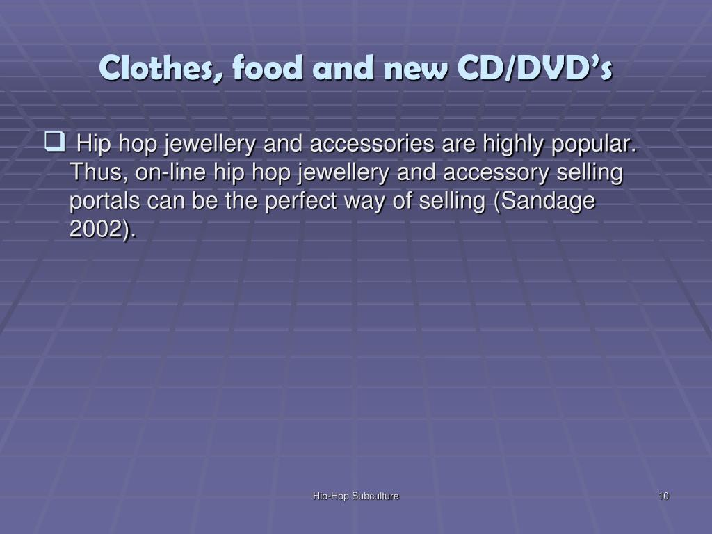 Clothes, food and new CD/DVD's