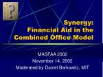 synergy financial aid in the combined office model