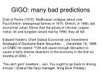 gigo many bad predictions