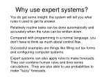 why use expert systems