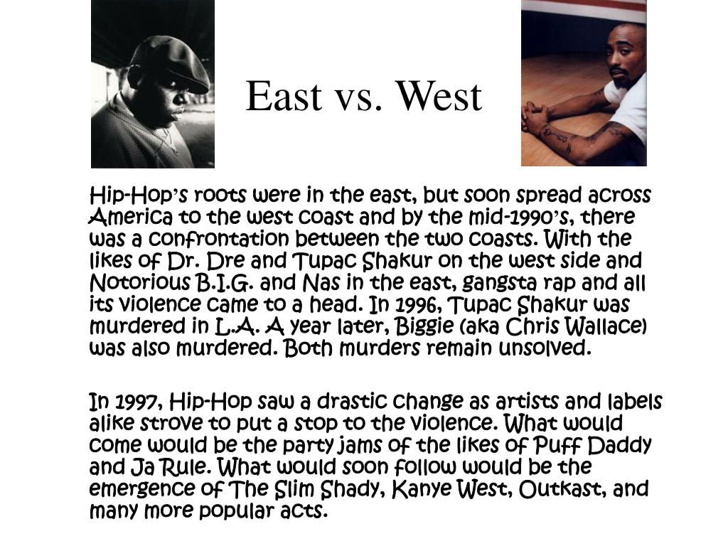 East vs. West