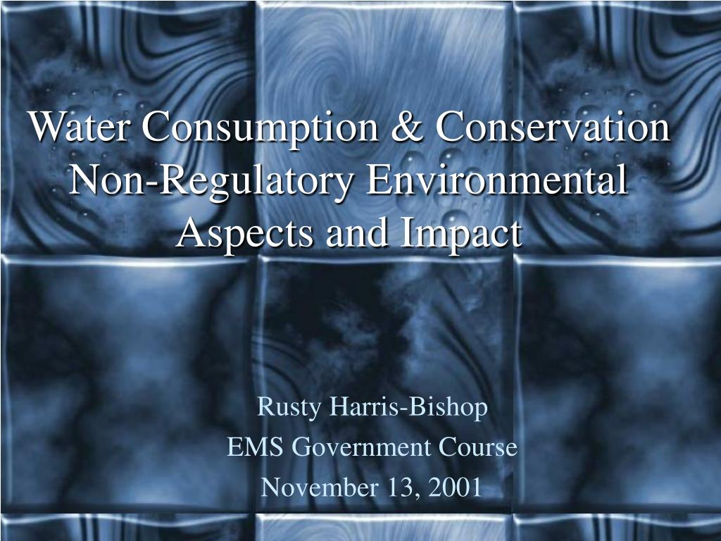 water consumption conservation non regulatory environmental aspects and impact l.