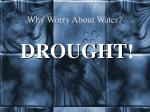 why worry about water3