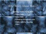 why worry about water6
