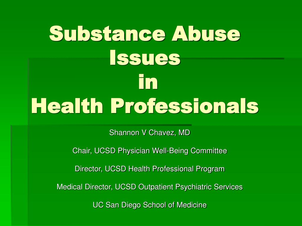 substance abuse issues in health professionals l.