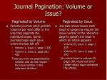 journal pagination volume or issue