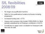 sfl flexibilities 2008 09