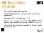 sfl flexibilities 2008 0955