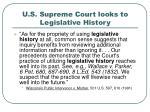 u s supreme court looks to legislative history