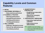 capability levels and common features