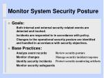 monitor system security posture