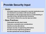 provide security input