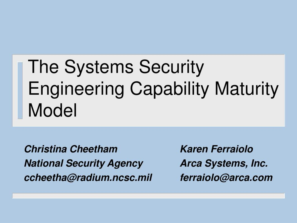 the systems security engineering capability maturity model l.