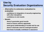 use by security evaluation organizations