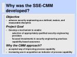 why was the sse cmm developed