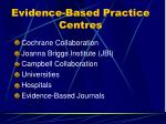 evidence based practice centres