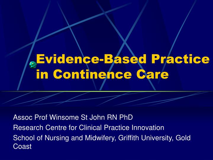 evidence based practice in continence care n.
