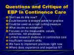 questions and critique of ebp in continence care