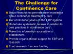 the challenge for continence care