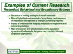 examples of current research theoretical behavioral and evolutionary ecology