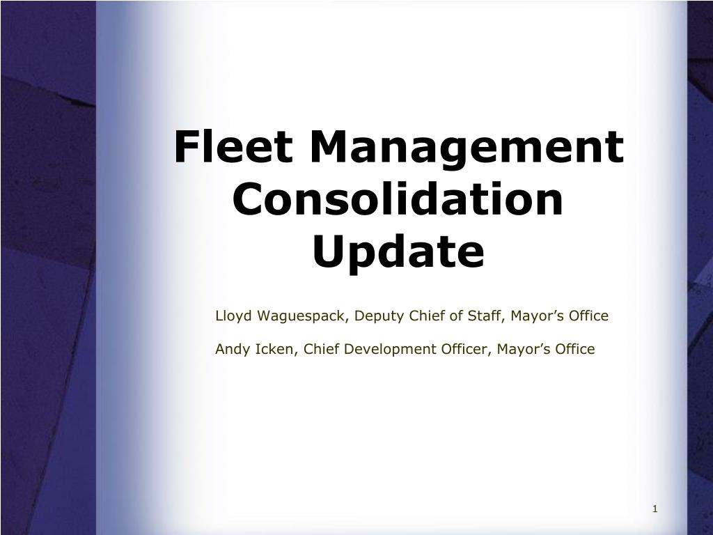 fleet management consolidation update l.