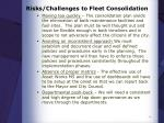risks challenges to fleet consolidation