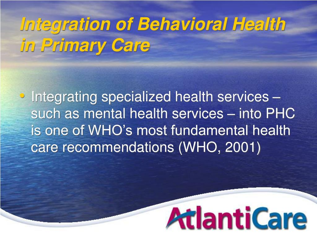 Integration of Behavioral Health in Primary Care