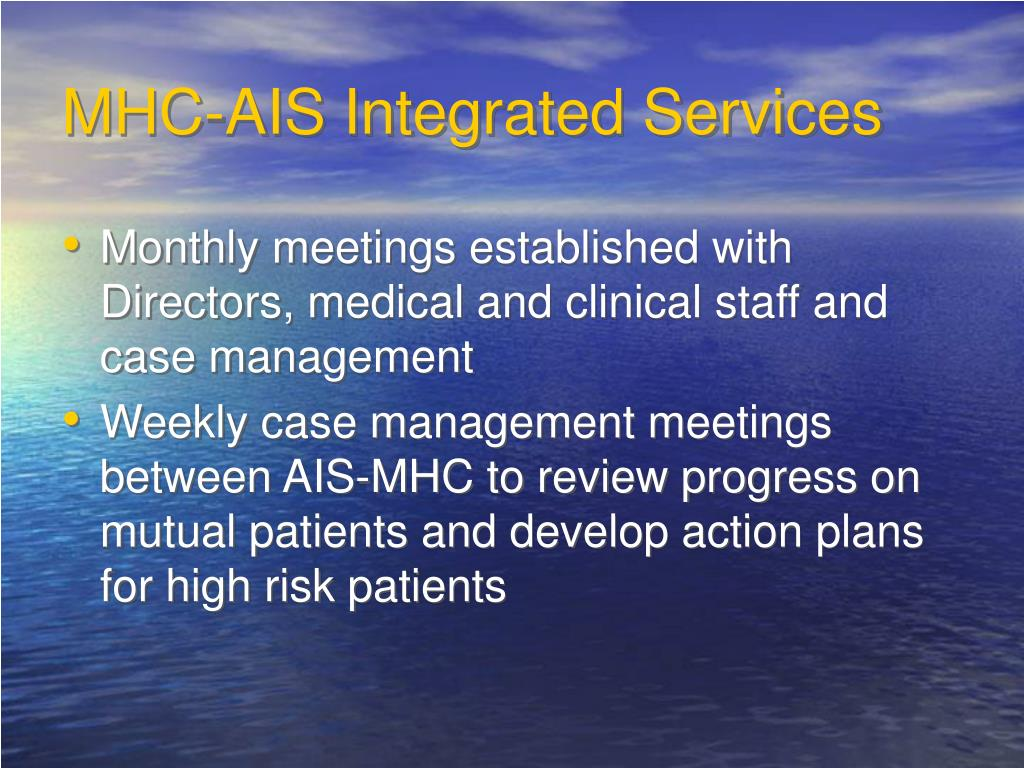 MHC-AIS Integrated Services