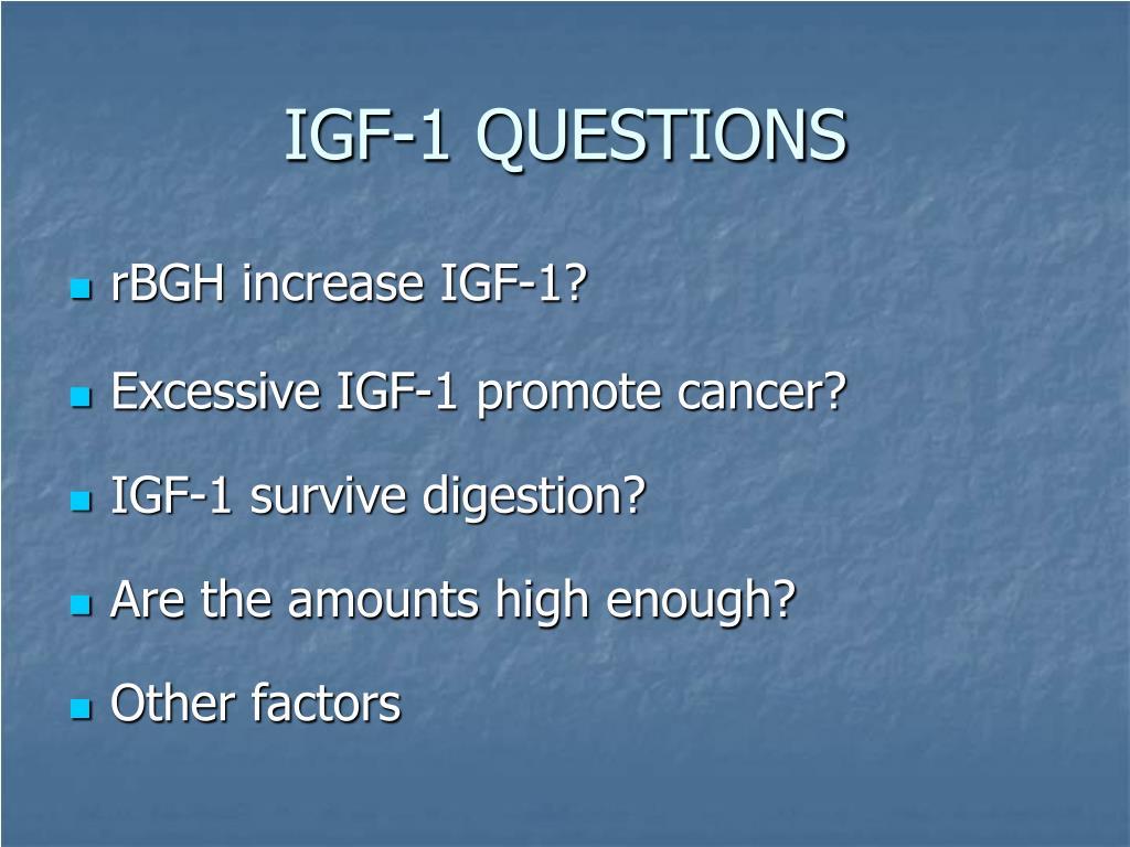 IGF-1 QUESTIONS
