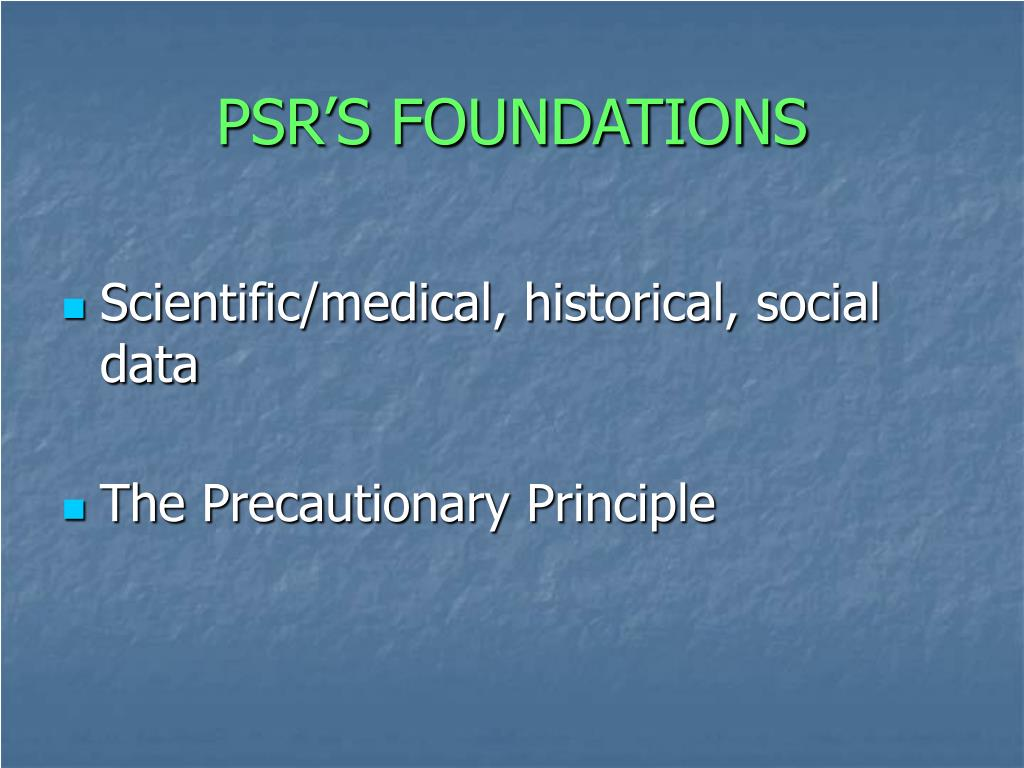 PSR'S FOUNDATIONS