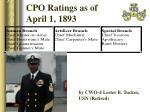 cpo ratings as of april 1 1893