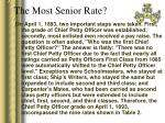the most senior rate12