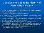 conclusions about the history of mental health care