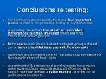 conclusions re testing