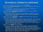 questions related to wellness