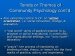 tenets or themes of community psychology cont d