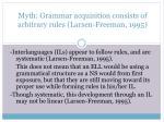 myth grammar acquisition consists of arbitrary rules larsen freeman 1995