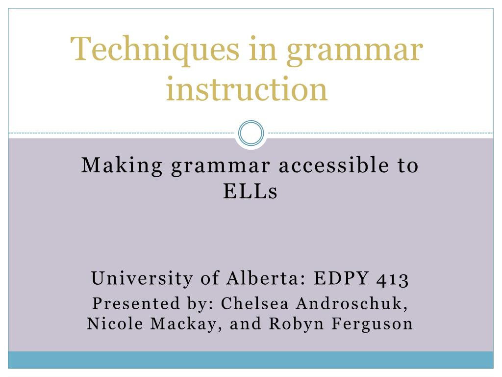 techniques in grammar instruction l.