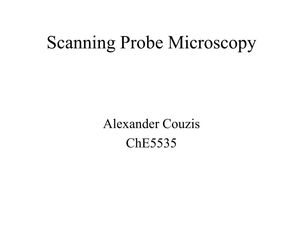 scanning probe microscopy l.