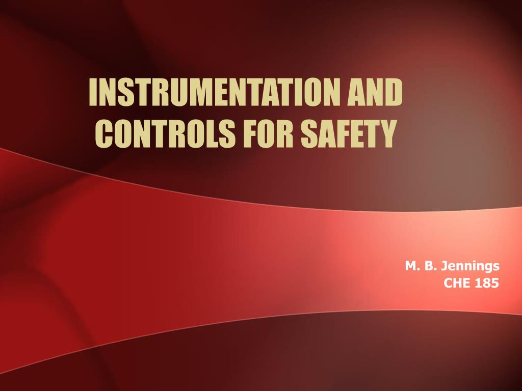 instrumentation and controls for safety l.