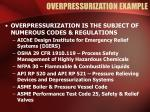 overpressurization example