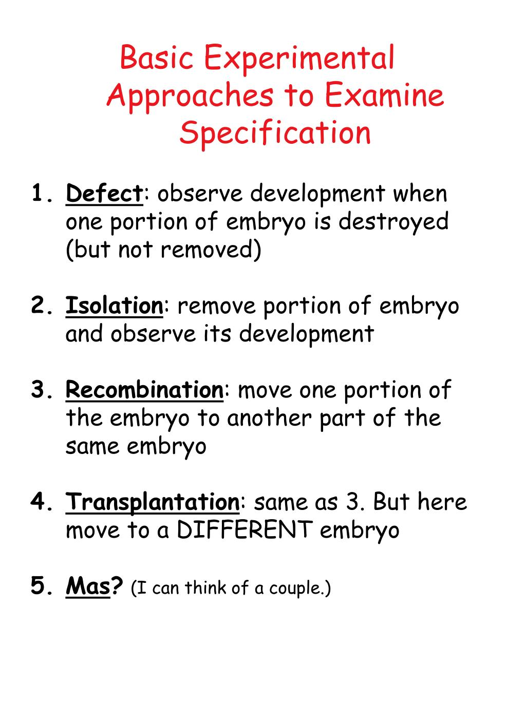 Basic Experimental Approaches to Examine Specification