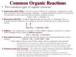 common organic reactions