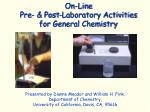 on line pre post laboratory activities for general chemistry