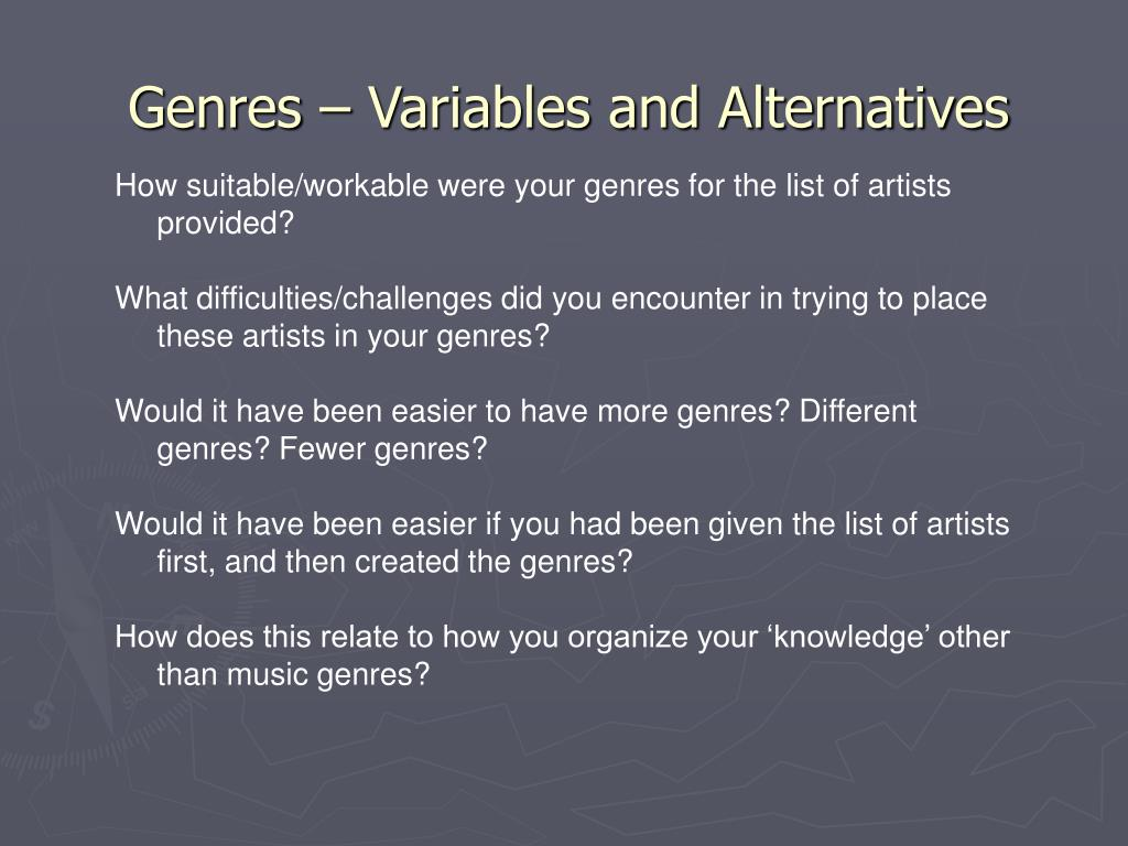 Genres – Variables and Alternatives